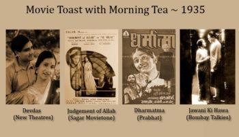 Movie Toast Morning – 1935